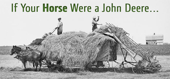 If Your Horse Were a John Deere